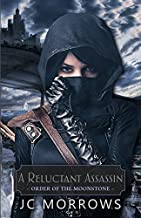 A Reluctant Assassin by JC Morrows (September 24,2015)