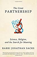 The Great Partnership: Science, Religion, and the Search for Meaning by Jonathan Sacks(2014-09-02)
