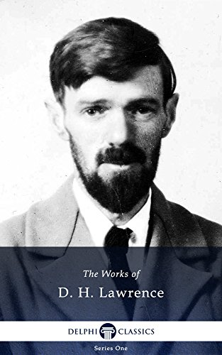 Delphi Collected Works of D. H. Lawrence (Illustrated)