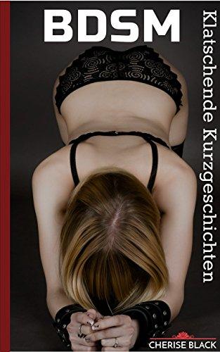 Sklavin bdsm geschichten BDSM Slave