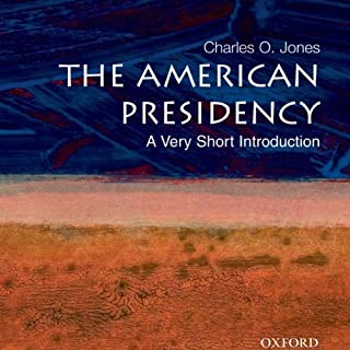 The American Presidency: A Very Short Introduction cover art
