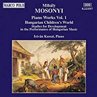 MOSONYI Mihaly Musique pour piano volume 1