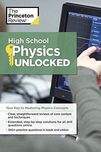 High School Physics Unlocked: Your Key to Understanding and Mastering Complex Physics Concepts (High School Subject Review) (English Edition)
