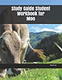 Study Guide Student Workbook for Moo