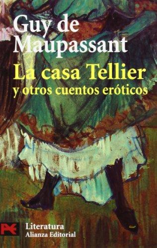 La casa Tellier y otros cuentos eróticos (El libro de bolsillo - Literatura)