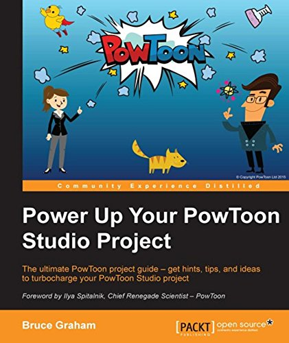 Power Up Your PowToon Studio Project (English Edition)