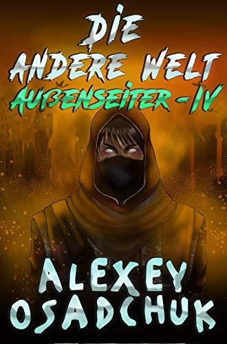 Die andere Welt (Außenseiter Buch #4): LitRPG-Serie