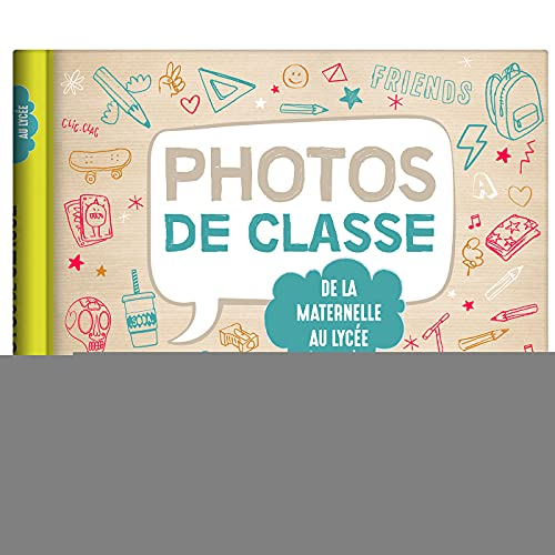Mon album photos de classe - De la maternelle au lycée - Édition 2021