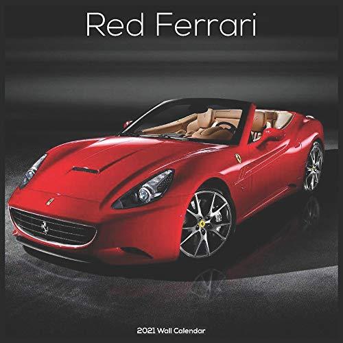 Red Ferrari 2021 Wall Calendar: Official Ferrari Cars Calendar 2021
