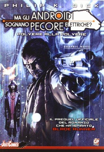 Blade Runner. Polvere alla polvere: 1
