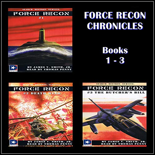 Force Recon Chronicles, Books 1-3 audiobook cover art