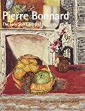 Pierre Bonnard: The Late Still Lifes and Interiors (Metropolitan Museum of Art Publications)
