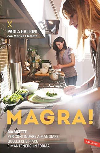 Magra! (Italian Edition)