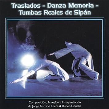 Traslados: Danza Memoria (Tumbas Reales de Sipan)