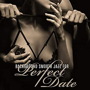 Just Me and You – Magical Time Together, Love Atmosphere. Background Smooth Jazz for Perfect Date