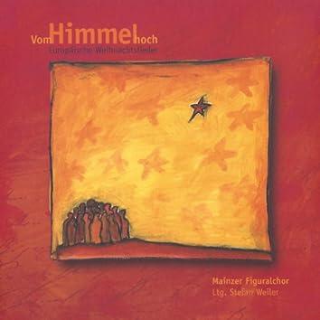 Vom Himmel hoch (Europäische Weihnachtslieder)