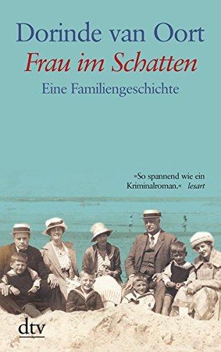 Frau im Schatten: Eine Familiengeschichte (dtv großdruck)