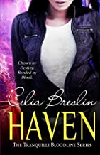 Haven (Tranquilli Bloodline) (Volume 1)