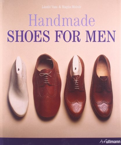Handmade Shoes for Men by Lazlo Vass (2010-10-27)