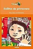 ROLLITOS DE PRIMAVERA (Tucan Naranja +8 Años)