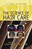 The Science of Hair Care (English Edition)