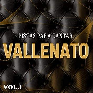 Pistas Para Cantar Vallenato, Vol. 1
