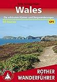 Wales: Die schönsten Küsten- und Bergwanderungen. 50 Touren. Mit GPS-Tracks (Rother Wanderführer) (German Edition)