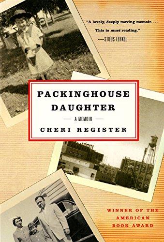 Packinghouse Daughter: A Memoir