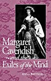 Margaret Cavendish and the Exiles of the Mind (Studies in the English Renaissance) (English Edition)