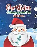 Christmas Coloring Book for Children Ho Ho Ho: Coloring Book For Kids, 50 Christmas Designs Including Santa, Christmas Trees, Reindeer, Snowman and More!