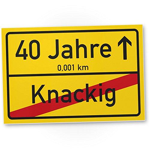DankeDir! 40 Jahre (Knackig) Kunststoff Schild - Ortssschild, Geschenk 40. Geburtstag Bester Freund/Freundin, Geschenkidee Geburtstagsgeschenk 40ten Geschenk 40er Geburtstagsparty