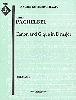 Canon and Gigue in D major: Full Score (Qty 2) [A1114]