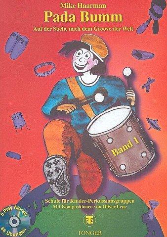 Pada Bumm Band 1 (+CD): Schule für Kinder-Percussionsgruppen