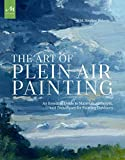 The Art of Plein Air Painting: An Essential Guide to Materials, Concepts, and Techniques for Painting Outdoors - M. Stephen Doherty