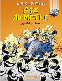 CRS = Détresse, tome 12 : Gaz au mètre de Raoul Cauvin ,Achdé ( 1 avril 2005 )