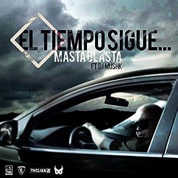 El Tiempo Sigue (feat. Dj Mushk)