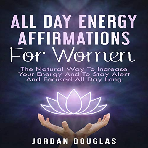 All Day Energy Affirmations for Women audiobook cover art