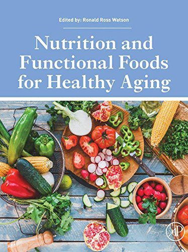 Nutrition and Functional Foods for Healthy Aging (English Edition)