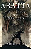 ARATTA: THE SACK OF NISIBIS (ARATTA: THE HIGHLAND KINGDOM Book 1) (English Edition)