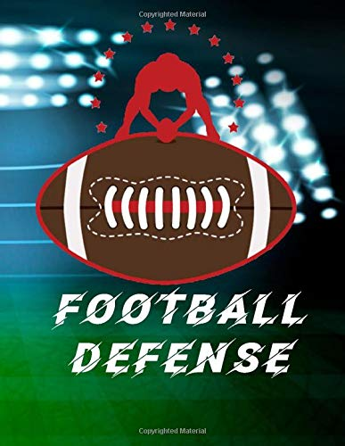 FOOTBALL DEFENSE: Notebook Field for Drawing Up Football Plays and Creating a Playbook and Other Notes With Large Siz 8.5x11 inch And 60 Sheets