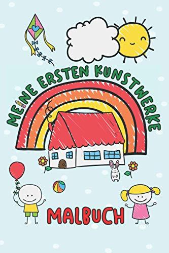 Malbuch Kritzelbuch für Kinder - Meine ersten Kunstwerke: Kinder Malbuch - 120 leere weiße Seiten um der Kreativität freien Lauf zu lassen | ca. DINA5 | Geschenk für Jungen und Mädchen