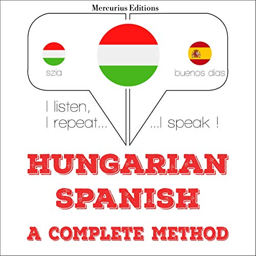 Hungarian – Spanish. A complete method cover art