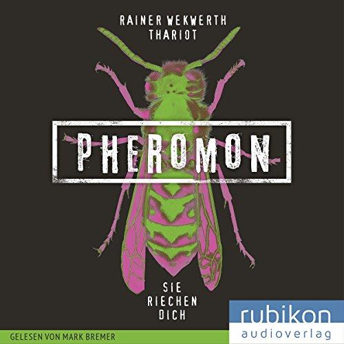 Sie riechen dich (Pheromon 1) Titelbild