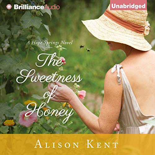 The Sweetness of Honey Audiobook By Alison Kent cover art