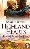 Highland Hearts: Liebe auf den zweiten Blick