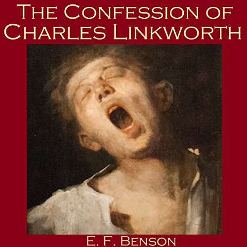 The Confession of Charles Linkworth cover art