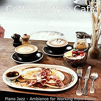 Piano Jazz - Ambiance for Working from Home