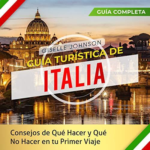 Guía turística de Italia [Italy Tour Guide] audiobook cover art
