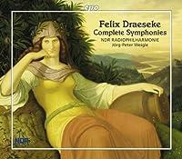 Draeseke: Complete Symphonies (2013-02-26)
