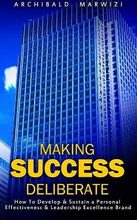 Making Success Deliberate